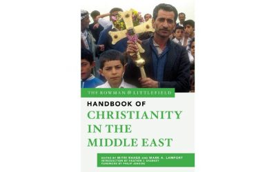 Handbook of Christianity in The Middle East by Raheb and Lamport